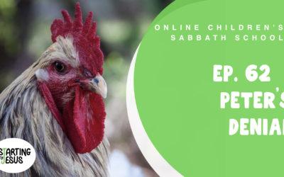 Sabbath School   Episode 62 – Peter's Denial